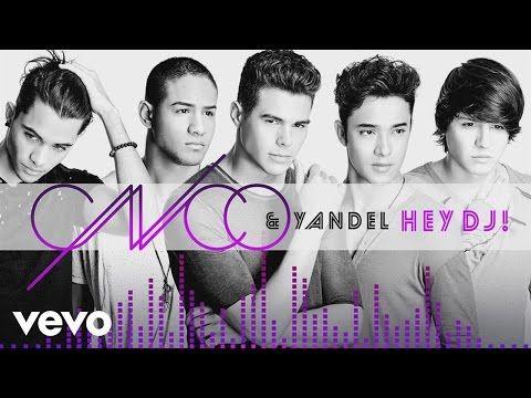 CNCO, Yandel - Hey DJ (Audio) - YouTube