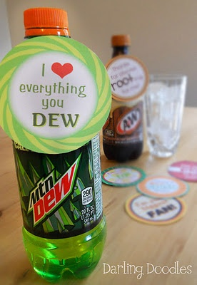 """Fun Gift Ideas: """"I was Soapin' you would ___"""", I ♥ everything you """"Dew"""", thanks for always """"root""""ing for me, You put """"pep"""" in my step (Dr. Pepper), for a """"pop"""" ular teacher (popcorn), when it comes to ___ you are the icing on the cake (cupcake), you are a smart """"cookie"""","""