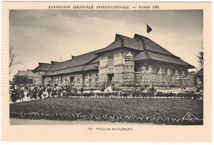 EXPOSITION COLONIALE INTERNATIONALE - PARIS 1931 - PAVILLON NEERLANDAIS -84705- | eBay