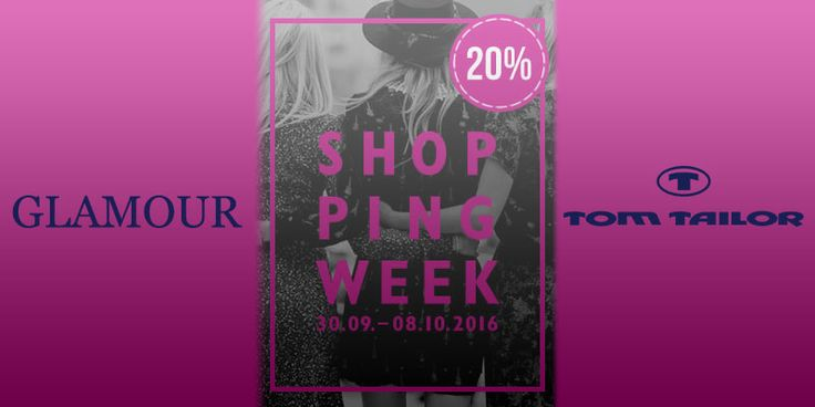 GLAMOUR Shopping-Week bei TOM TAILOR