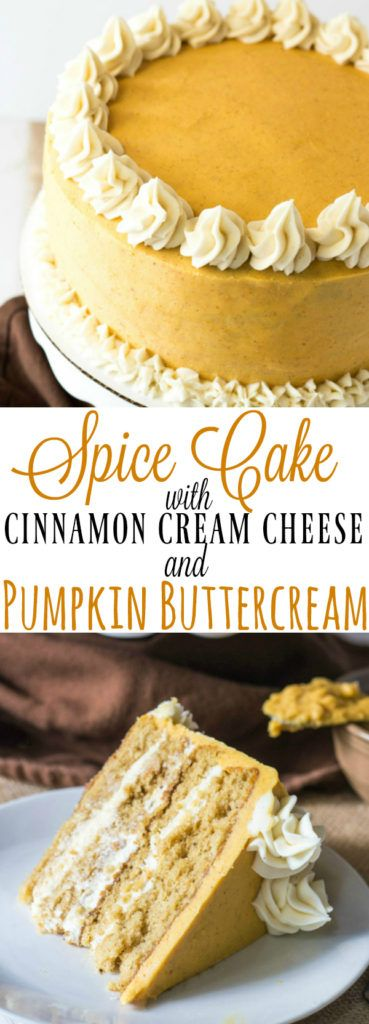 Spice Cake with Cinnamon Cream Cheese and Pumpkin Buttercream