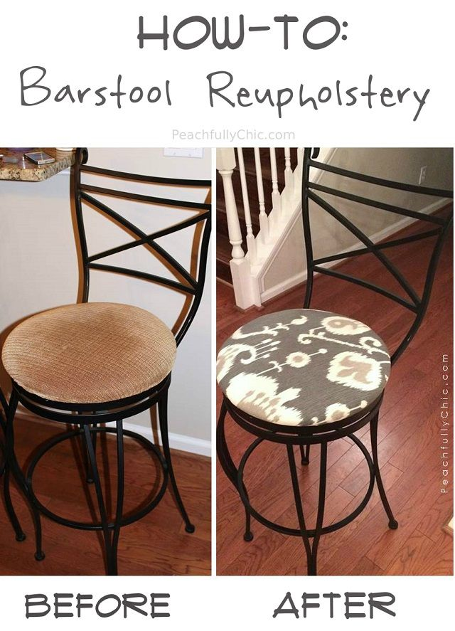 DIY Bar Stool Reupholstery — Easy Barstool Makeover