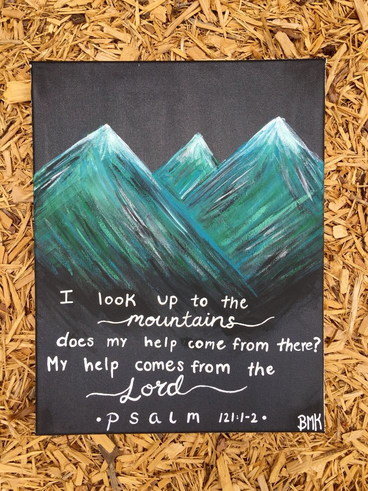 Psalm 121:1-2 my help comes from the lord ~~ bible verse canvas black mountains BMK