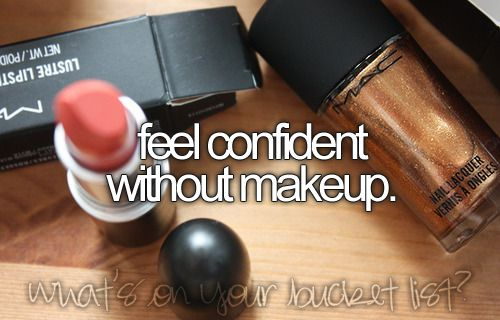 Check! Makeup actually makes me anxious since I worry about smudging, reapplying, transferring, etc.