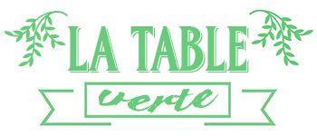 LA TABLE VERTE