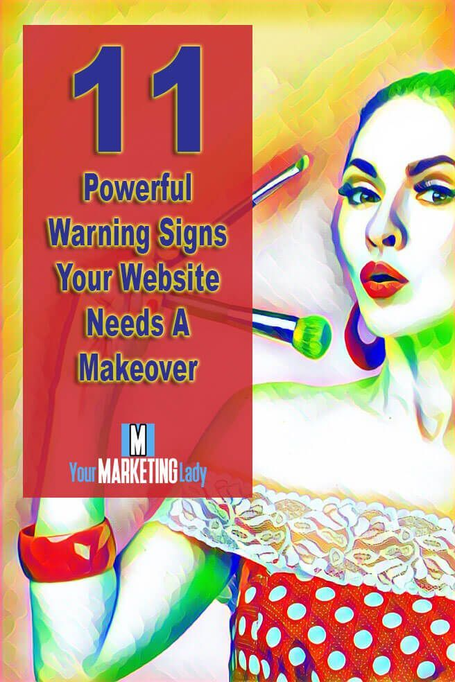 Similar to updating your wardrobe, your website should be updated as well. Here are 11 powerful warning signs your website needs a makeover.
