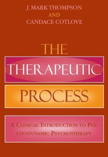 The Therapeutic Process: A Clinical Introduction to Psychodynamic Psychotherapy:   The Therapeutic Process/i attempts to present an informative, sequential, well-defined, and clinically rich guide to the process of psychodynamic psychotherapy. The book was specifically designed to have broad appeal and value, for the beginning clinician to more experienced clinician, or the clinician who also teaches students of psychoanalytic psychotherapy. For the beginning clinician, the book has ma...