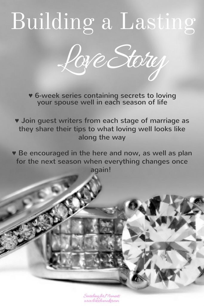 Building a Lasting Love Story - A 6-week series with the secrets to loving your…