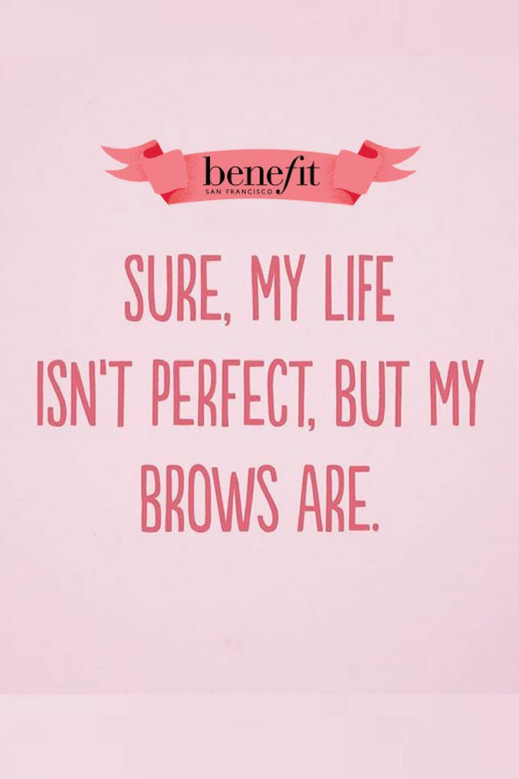 Makeup Quotes: 25+ Best Eyebrow Quotes On Pinterest