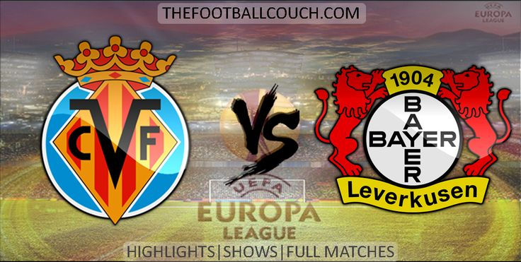 [Video] Europa League Villareal vs Bayer Leverkusen Highlights and Full Match - http://ow.ly/ZjTvv - #Villareal #BayerLeverkusen #soccer #Europa League #football #soccerhighlights #footballhighlights #europeanfootball #UEFAEuropaLeague #thefootballcouch
