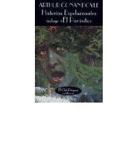 Historias Espeluznantes : Sir Arthur Conan Doyle : 9788477021049
