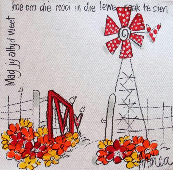 """""""Mag jy altyd weet hoe om die mooi in jou lewe te sien"""" - deur Anthea Art __[AntheaKlopper/FB] #Afrikaans #BesteWense #windpomp"""