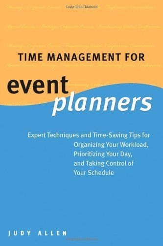 Time Management for Event Planners: Expert Techniques and Time-Saving Tips for Organizing Your Workload, Prioritizing Your Day, and Taking Control of Your Schedule by Judy Allen. $41.95. 256 pages. Author: Judy Allen. Publisher: Wiley; 1 edition (June 10, 2005). Publication: June 10, 2005
