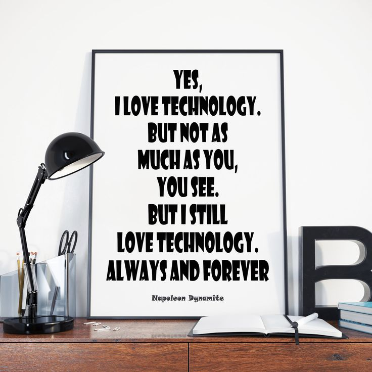 Love Technology Napoleon Dynamite Movie Quotes Kips Wedding Song Instant Download Digital Prints Geeky Gift Funny Posters