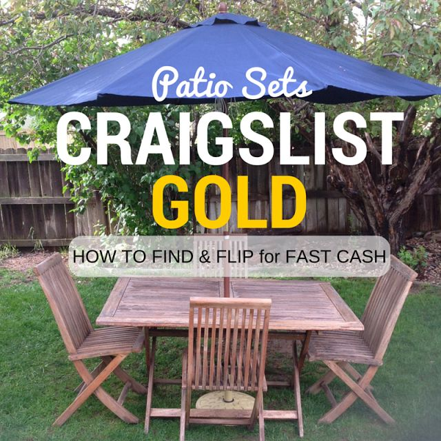 How to make money fast and easy on Craigslist. Who knew selling patio sets was such a money maker! How to find patio furniture for a bargain and quickly flip it for profit. #patiofurniture #craigslisttips #extramoneyideas