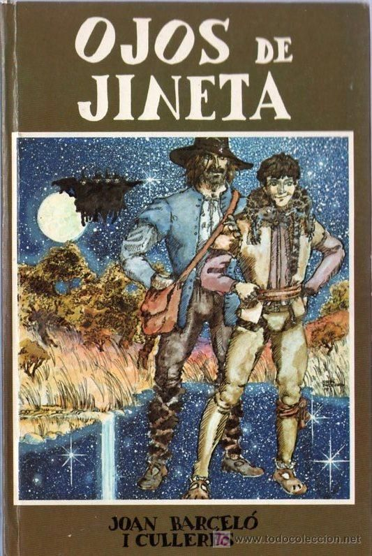 OJOS DE JINETA. JOAN BARCELO I CULLERES. 21.5 X 14 CM. 124 PAGINAS. (Libros de Segunda Mano - Literatura Infantil y Juvenil - Otros)