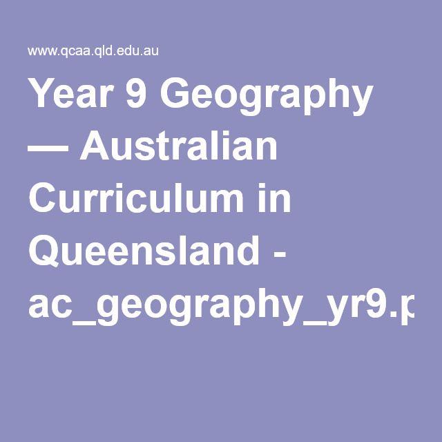 Year 9 Geography — Australian Curriculum in Queensland - ac_geography_yr9.pdf