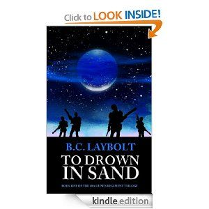 Amazon.com: To Drown In Sand (The 10th Lunen Regiment) eBook: B.C. Laybolt: Kindle Store