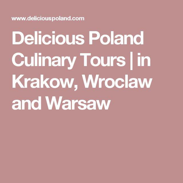 Delicious Poland Culinary Tours | in Krakow, Wroclaw and Warsaw