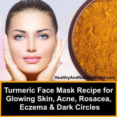 Turmeric Face Mask Recipe for Glowing Skin, Acne, Rosacea ...
