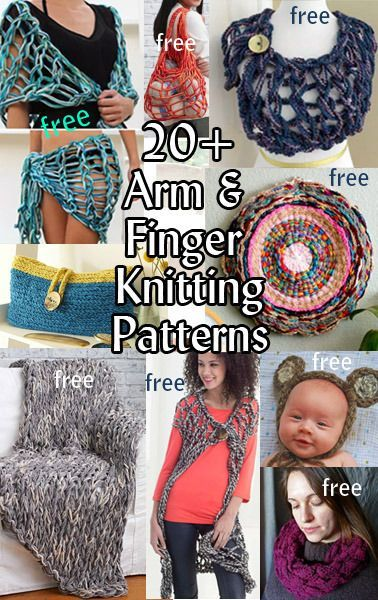 Free Arm and Finger Knitting Patterns for shawls, blankets, rugs, cowls, wraps, bags, and more  at http://intheloopknitting.com/arm-knitting-and-finger-knitting/