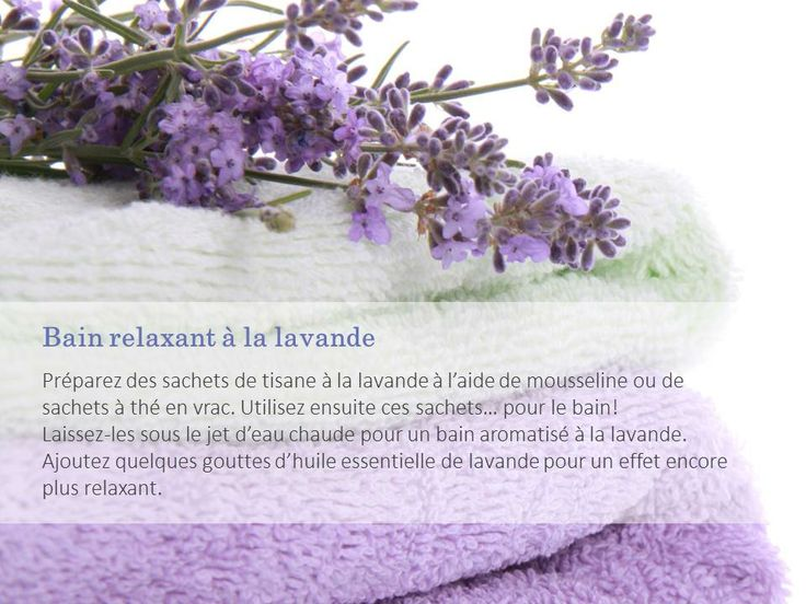 Saviez-vous que la tisane à la lavande peut aussi être utilisée pour le bain? #lavande #bain #relaxant