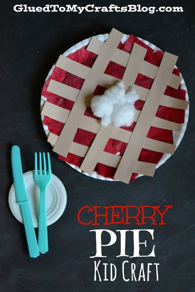Cherry Pie Kid Craft #free Could use blue, purple, and gold/yellow construction paper for blueberry, blackberry and apple pie!