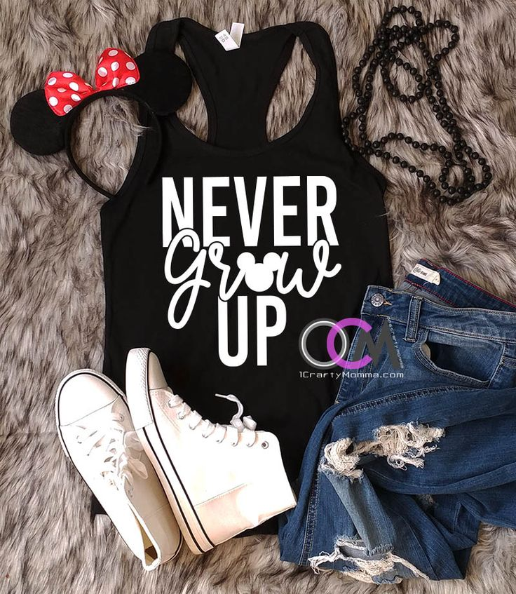 Never Grow Up Disney Tank, Family Disney Shirts, Ladies Disney Tank, Women's Disney Shirt - Racerback  19