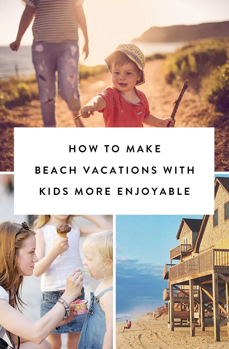 9 Ways to Make a Beach Vacation with Kids More Enjoyable for Grown-Ups via @PureWow