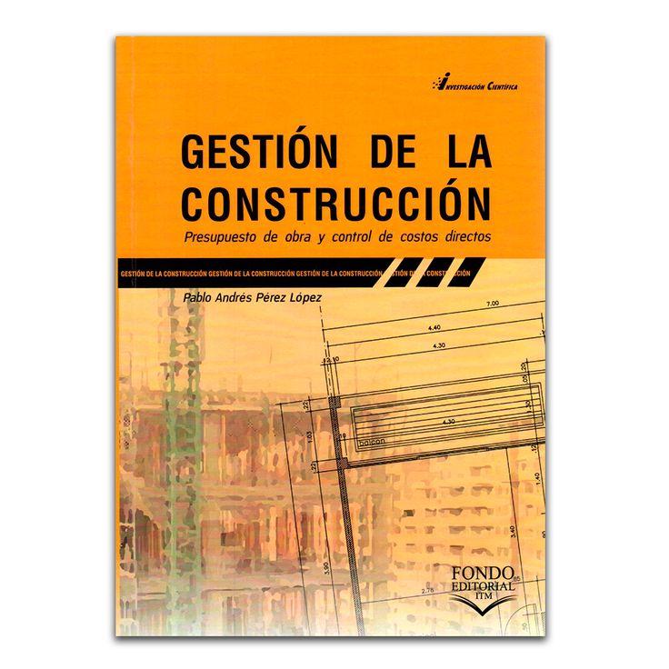 Gesti n de la construcci n presupuesto de obra y control for Presupuesto de obra de construccion pdf