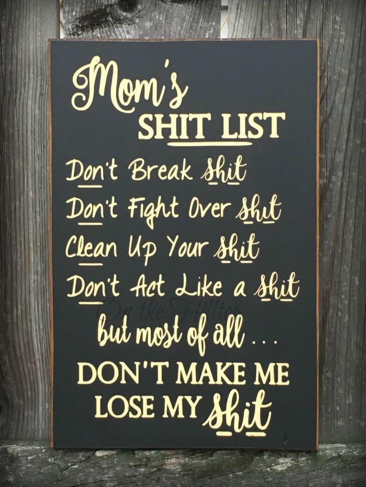 Mom's Shit List Sign, Dad's Shit LIst Sign, Primitive Sign, Primitive Decor, Funny Sign by OntheHilltop on Etsy https://www.etsy.com/listing/495922110/moms-shit-list-sign-dads-shit-list-sign