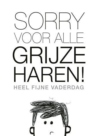 Sorry voor alle grijze haren! #Hallmarkbe #Hallmark #Vaderdag #grijzeharen #papa #vader #liefde