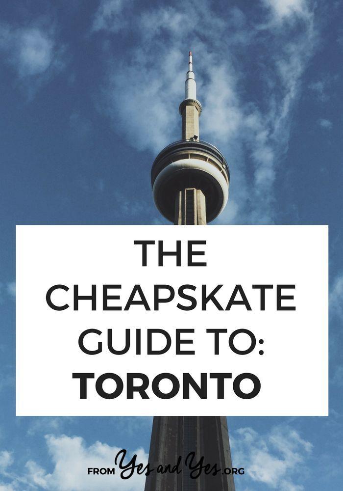 The Cheapskate Guide To Toronto Toronto Travel Canada Travel