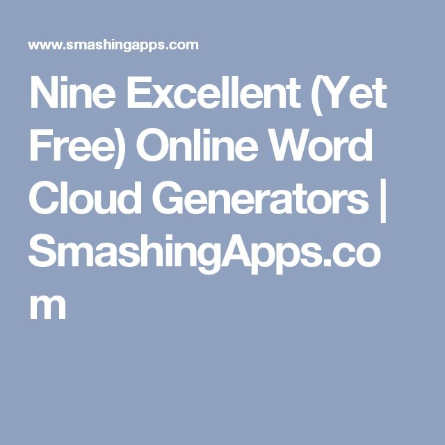 Nine Excellent (Yet Free) Online Word Cloud Generators | SmashingApps.com