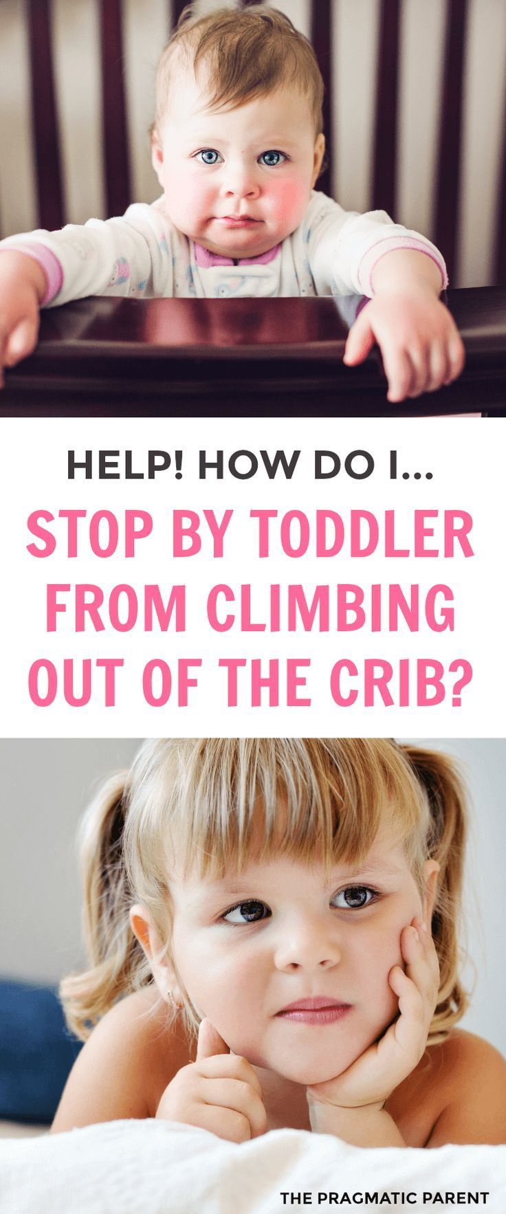 Help! How do I Stop My Toddler From Climbing Out of The ...