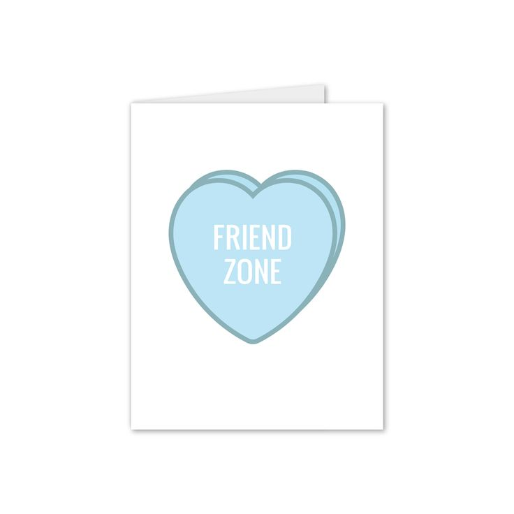 Friend Zone Valentine S Day Bitter Candy Heart Card I Hate