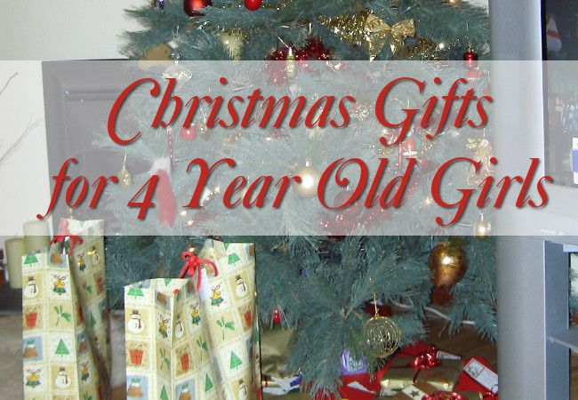 Cool Christmas Gifts for 4 Year Old Girls