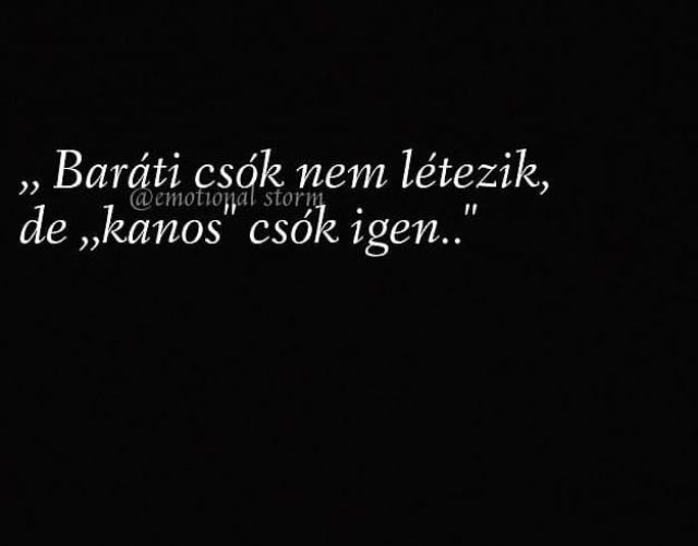 csók idézetek rövid Pin by Keszthelyi _10_26 on Mentések | Quotes, Truth, Mood
