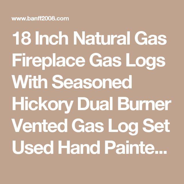 Gas fireplace logs hakkında Pinterest'teki en iyi 20+ fikir