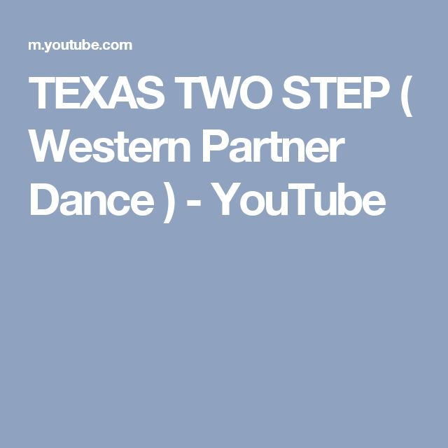 TEXAS TWO STEP  ( Western Partner Dance ) - YouTube
