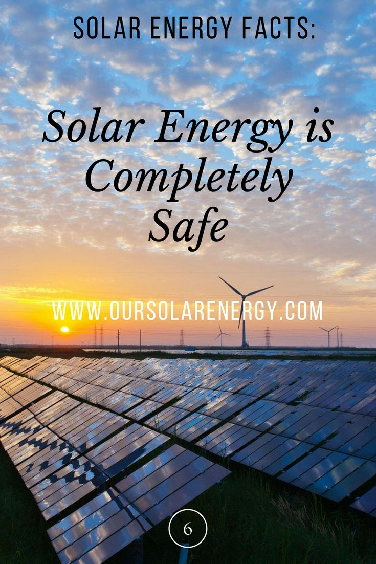 Solar Energy Is Completely Safe Solar Energy Solarenergy Renewableenergy Solar Energy Facts Solar Power Energy Solar Energy System