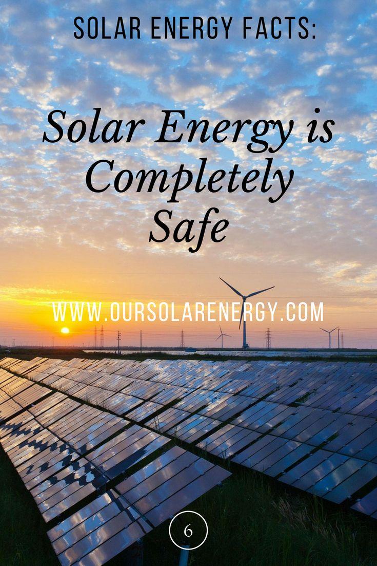 Solar Energy Is Completely Safe Solar Energy Solarenergy Renewableenergy Solar Energy Facts Solar Power Energy Solar Energy System