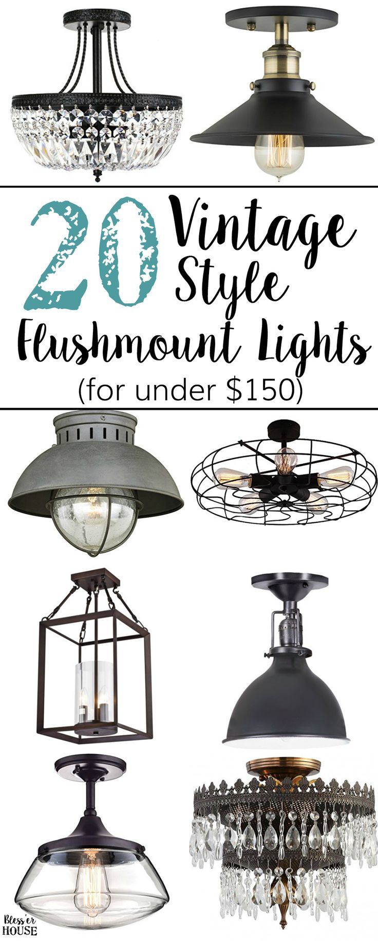 20 Vintage Inspired Flush Mount Lights on a Budget   www.blesserhouse.com - A budget shopping guide of 20 vintage inspired flush mount lights for industrial, cottage, farmhouse, and glam styles all for under $150.