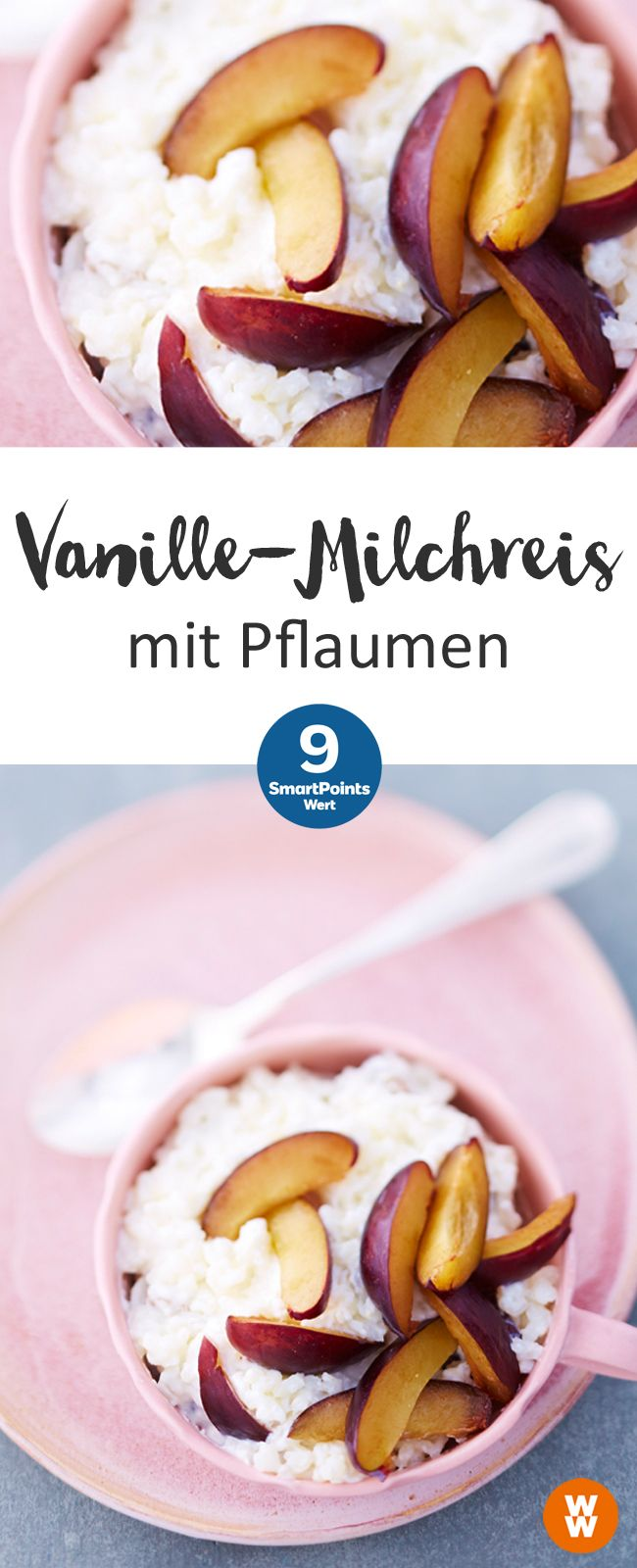 Vanille-Milchreis mit Pflaumen | 9 SmartPoints/Portion, Weight Watchers, fertig in 50 min.
