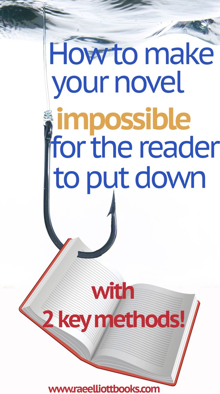 "Learn 2 key methods to make your book ""Un-put-downable""!"