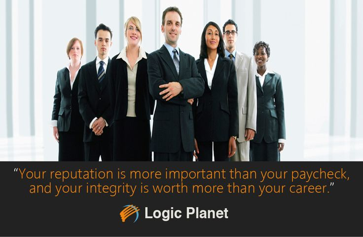 Your #reputation is more important than your #paycheck and your #integrity is worth more than your #career.