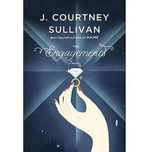 """The Engagements  This thoughtful novel asks, """"What does marriage mean?"""" -- then answers the question with exquisitely told stories from five different eras.  By J. Courtney Sullivan"""