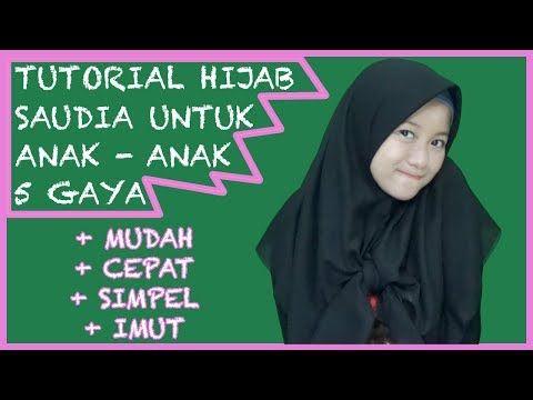 5 Gaya Hijab Saudia Untuk Anak Anak Simple And Cute Nmy Hijab Tutorials Youtube Kursus Hijab Hijab Gaya Hijab
