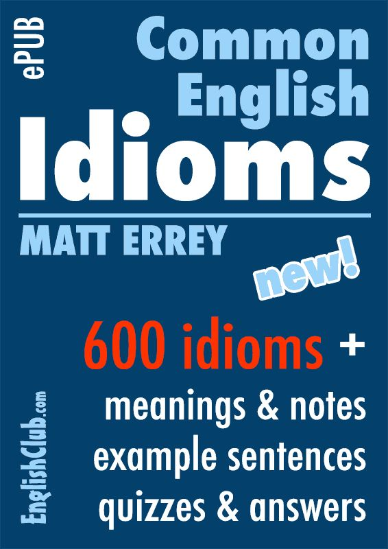 Speak English with IdiomsOver six hundred idioms with clear definitions, example sentences and fun quiz questions with answersYou can download this ebook immediately in .ePUB and/or .PDF file format. Read it on your smartphone, tablet or computer anywhere.By Matt Errey, creator of the popular ESL board game WORD UP