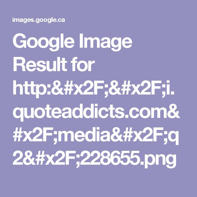 Google Image Result for http://i.quoteaddicts.com/media/q2/228655.png